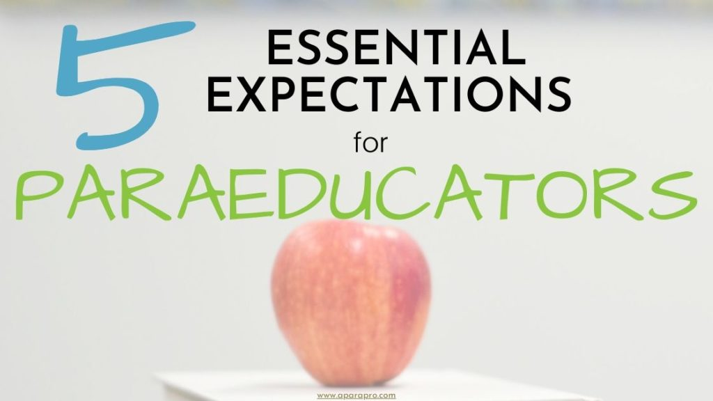 5 Essential Expectations Paraeducators